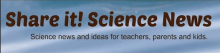 Share it! Science News logo